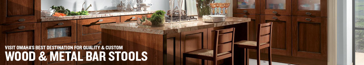 Best Selection of Quality and Custom Wood and Metal Bar Stools in Omaha
